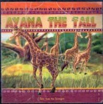 Ayana the Tall (Tales of the Serengeti)
