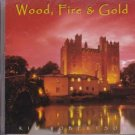 Wood, Fire & Gold by Kim Robinson (Music CD) New Age