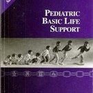 Pediatric Basic Life Support by American Heart Association