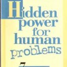 Hidden Powers for Human Problems by Frederick Bailes