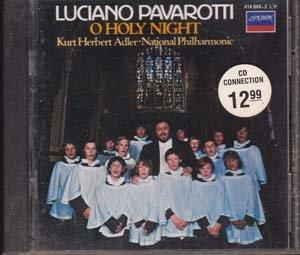Luciano Pavarotti : O Holy Night (Music CD)
