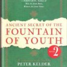 Ancient Secret of the Fountain of Youth, Book 2:  by Peter Kelder