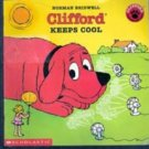 Clifford Keeps Cool by Norman Bridwell