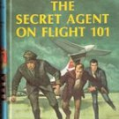 The Secret Agent of Flight 101 by Franklin W Dixon (Hardy Boys)