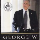 Decision Points by George W Bush (Large Print Edition)