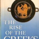 The Rise of The Greeks by Michael grant (Greek History)