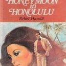 Honeymoon in Honolulu by Ethel Hamill (Candlelight  Romance)