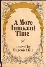 A More  Innocent Time by Eugenie Hill