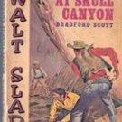 Showdown at Skull Canyon (Walt Slade) by Bradford Scott