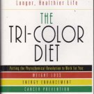 The Tri-Colored Diet by Martin Katahn