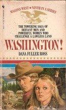 Washington by Dana Fuller Ross (Book 9, Wagons West)