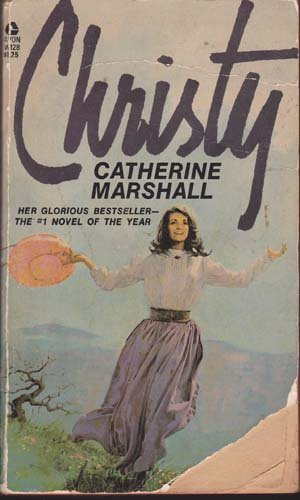Christy by Catherine Marshall, Paperback 1973