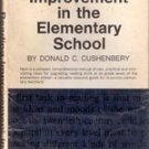 Reading Improvement in the Elementry School by Donald C Cushenbery