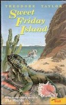 Sweet Friday Island by Theodore Taylor