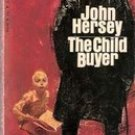 The Child Buyer by John Hersey, 1968