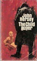 The Child Buyer by John Hersey, 1968