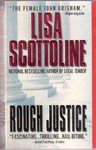 Rough Justice  by Lisa Scottoline (Paperback Novel)