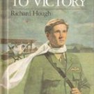 Flight to Victory by Richard Hough, (Bruce Carter) Just  for Boys Series