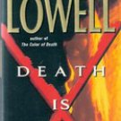 Death Is Forever by Elizabeth Lowell (Paperback) Ann Maxwell