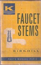 Faucet Stems Kirkhill Parts manual PSP-3 (1963)
