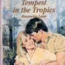 Tempest In The Tropics by Roumelia Lane (Vintage harlequin paperback)