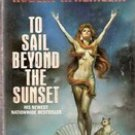 To Sail Beyond the Sunset by Robert A Heinlein (Paperback)