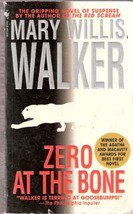 Zero to the Bone by Mary Willis Walker (Paperback)