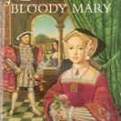 Mary, Bloody Mary by Carolyn Meyer (Paperback)