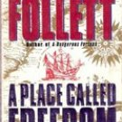 A Place Called Freedom by Ken Follett, 1996