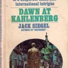 Dawn at Kahlenberg by Jack Siegel, Paperback 1966