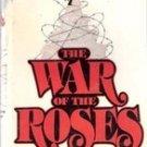 The War of the Roses by Warren Adler, Hardback w/ Dust Jacket 1981