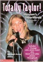 Totally Taylor: Hanson's Heartthrob by Michael Anne Jones