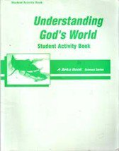 Understanding God's World, Beka Science Series Student Activity Book
