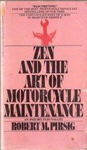 Zen and the Art of Motorcycle Maintenance by Robert M Persig