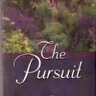 The Pursuit ( The English Garden Series) by Lori Wick