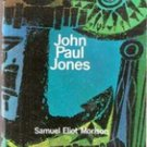 John Paul Jones A Sailors Biography by Samuel Eliot Morison