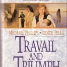 Travail and Triumph (The Russians Book 3) by Michael Phillips & Judith Pella