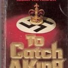 To Catch a King by Harry Patterson (Paperback)