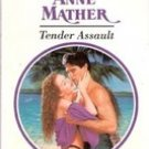 Tender Assault by Anne Mather (harlequin paperback) 1993