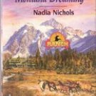Montana Dreaming by Nadia Nichols (Harlequin Super Romance)