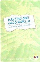 Making One Good World: Kids Write about Diversity