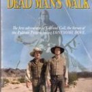 Dead Man's Walk by Larry McMurty (Lonesome Dove Saga, Book One)