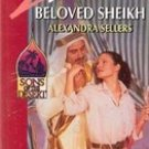 Beloved Sheikh by Alexandra Sellers (Silhouette Romance)