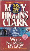 Weep No More my Lady by Mary Higgins Clark (Paperback)