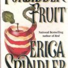 Forbidden Fruit by Erica Spindler (Paperback)