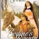 Bodine's Bounty by Charlene Sands (Harlequin Historical Romance)