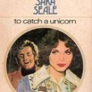 To Catch a Unicorn by Sara Seale (Paperback)