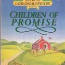 Children of Promise (The days of Laura Ingalls Wilder, Book 2) by T.L. Tedrow