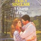A Change of Place by Tracy Sinclair (Paperback)