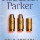 Cold Service by Robert B Parker (Hardback w/ Dust Jacket)